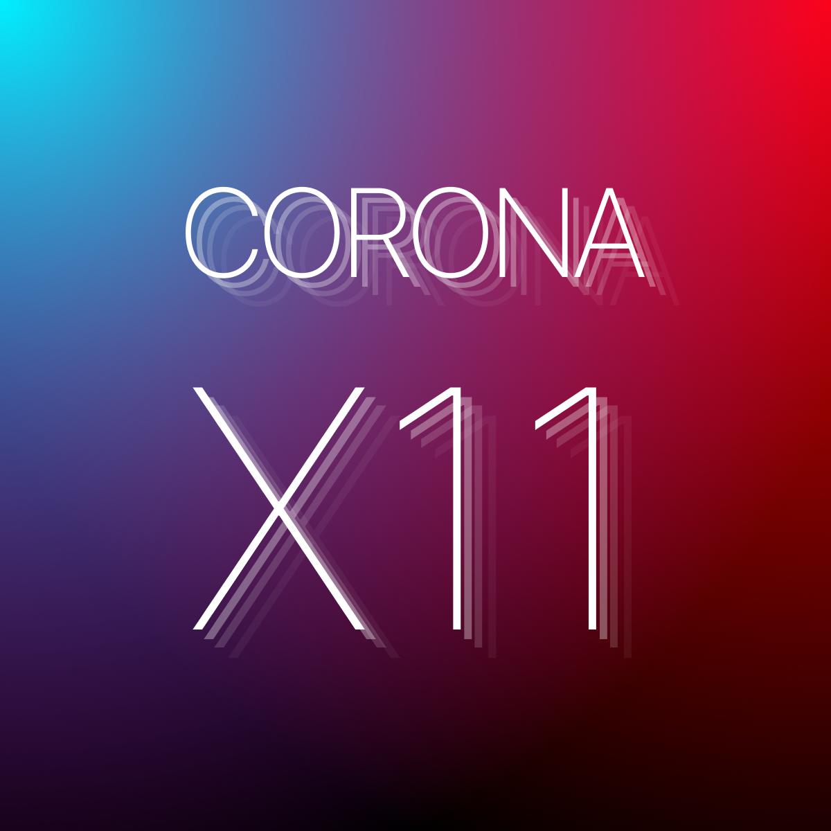 CoronaX11